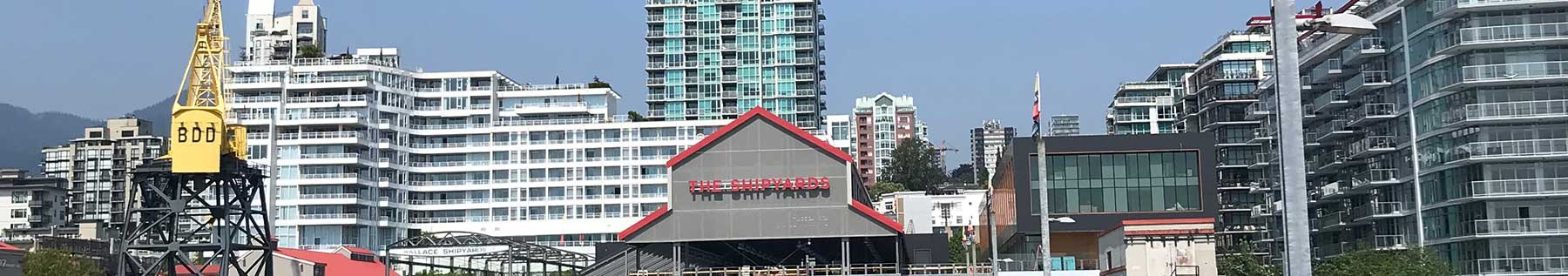 The Shipyards | North Vancouver